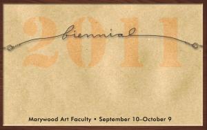 2011 Marywood Art Faculty Biennial